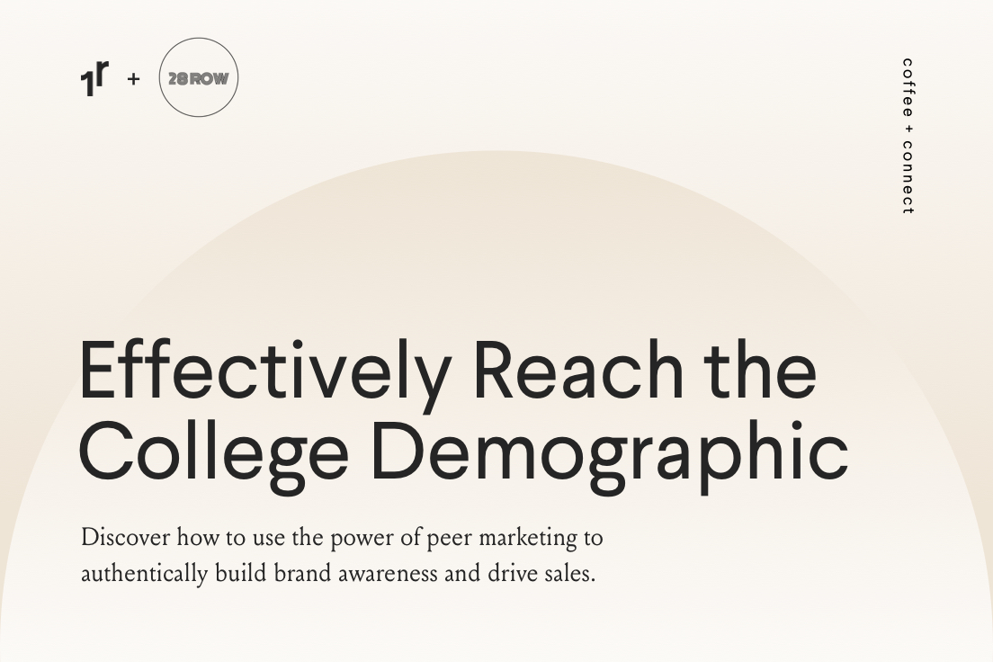 Effectively Reach the College Demographic